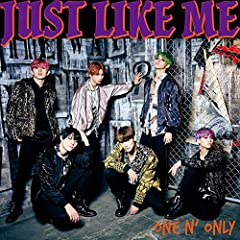 ONE N' ONLY「JUST LIKE ME」のCDジャケット