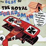 Songtexte von The Royal Guardsmen - The Best of the Royal Guardsmen