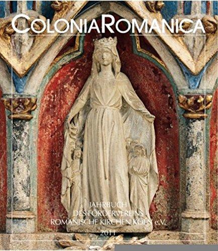 Colonia Romanica XXVI 2011: Die romanischen Kirchen im Historismus, Band 2