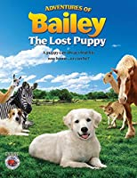 Adventures Bailey the Lost Pup [DVD] [Import]