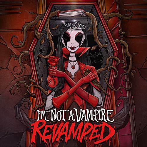 I'm Not A Vampire (Revamped) [Explicit]
