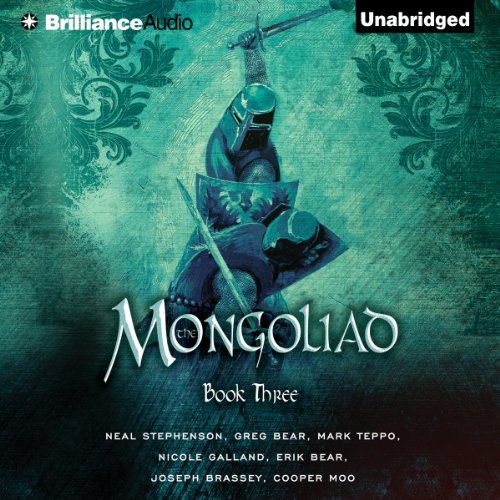 The Mongoliad: The Foreworld Saga, Book 3                   By:                                                                                                                                 Neal Stephenson,                                                                                        Greg Bear,                                                                                        Mark Teppo,                   and others                          Narrated by:                                                                                                                                 Luke Daniels                      Length: 22 hrs and 7 mins     353 ratings     Overall 4.2