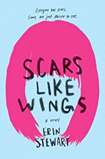 Scars Like Wings: Erin Stewart