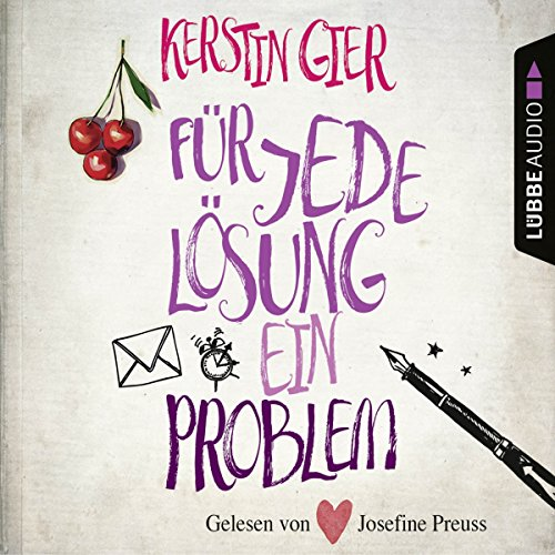 Für jede Lösung ein Problem                   By:                                                                                                                                 Kerstin Gier                               Narrated by:                                                                                                                                 Josefine Preuß                      Length: 4 hrs     3 ratings     Overall 4.3