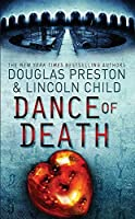 The Dance of Death by Douglas; Child, Lincoln Preston(1905-06-30)