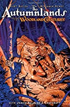 The Autumnlands Volume 2: Woodland Creatures