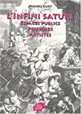 L'infini saturé - Espaces publics, pouvoirs, artistes
