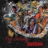 Hotline by Peg Delaney (2006-07-04)