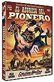 El Regreso del Pionero [DVD]