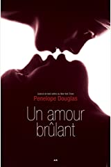 Un amour brûlant: Évanescence, tome 2 Format Kindle
