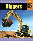 Big Machines: Diggers