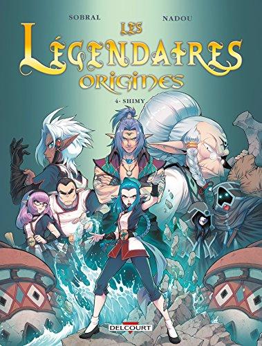 Les Légendaires - Origines T04 : Shimy