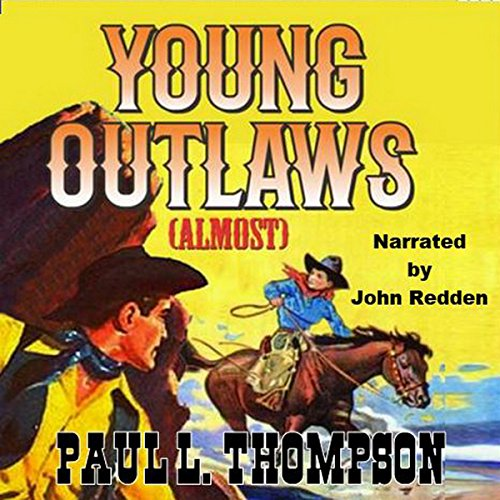 Young Outlaws (Almost) audiobook cover art