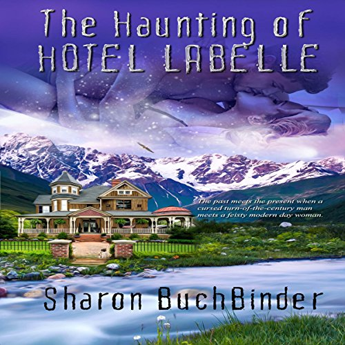 The Haunting of Hotel LaBelle audiobook cover art