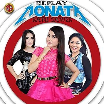 Monata Replay Ratu Sawer