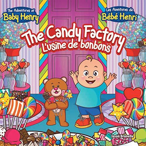 The Candy Factory: L'Usine De Bonbons (English Edition)