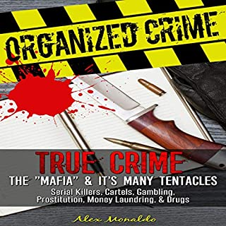 Organized Crime: True Crime     The
