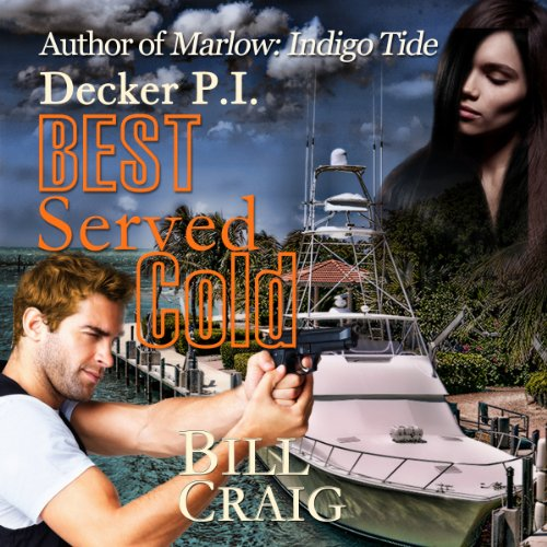 Decker P.I. Best Served Cold cover art