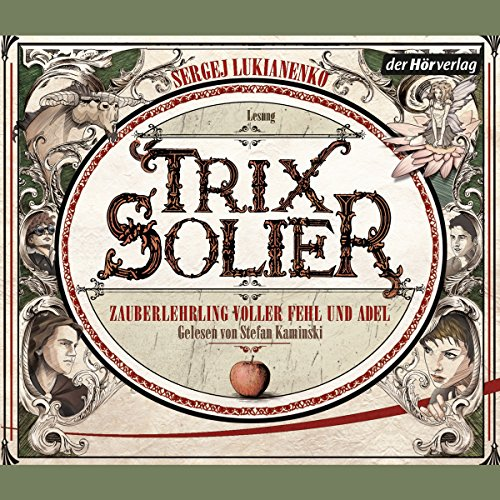 Zauberlehrling voller Fehl und Adel (Trix Solier 1) Titelbild
