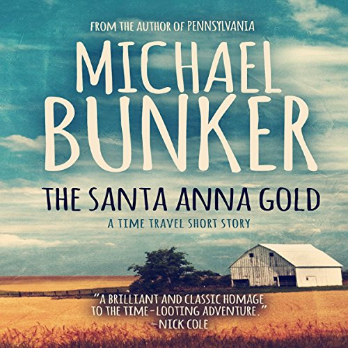 The Santa Anna Gold audiobook cover art