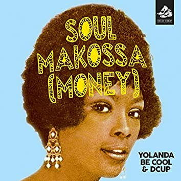 Soul Makossa (Money) (Radio Edit)