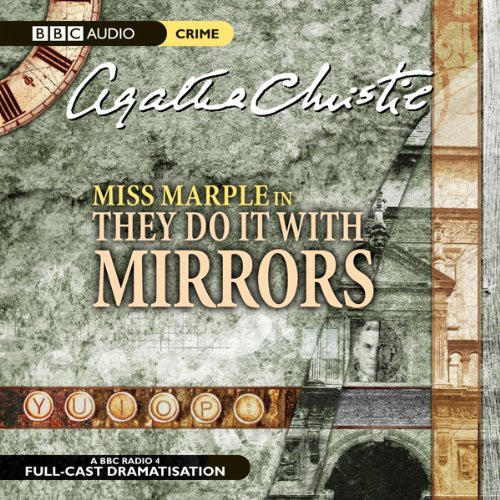They Do It With Mirrors (Dramatised) audiobook cover art