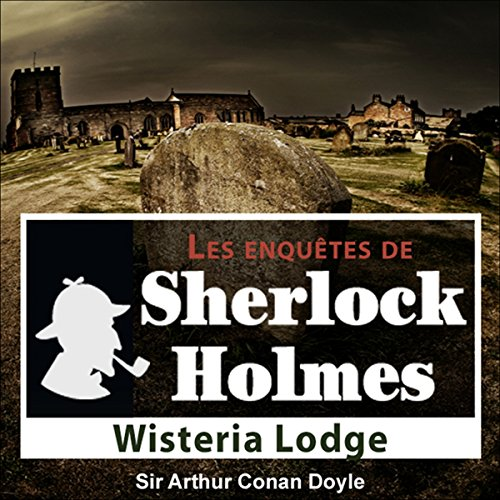 Couverture de Wisteria Lodge (Les enquêtes de Sherlock Holmes 54)