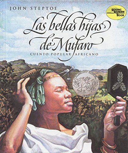 Las bellas hijas de Mufaro: Mufaro's Beautiful Daughters (Spanish edition) (Reading Rainbow Book)