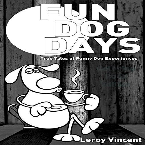 Fun Dog Days audiobook cover art