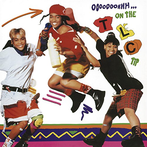 Ooooooohhh on the Tlc Tip (Vinyl)