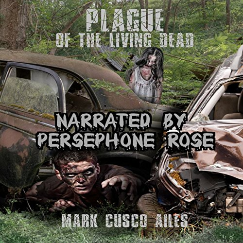 Plague of the Living Dead audiobook cover art