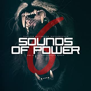 Sounds of Power, Vol. 6 (Epic Background Music)