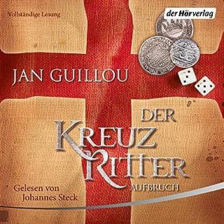 Aufbruch     Der Kreuzritter 1              Autor:                                                                                                                                 Jan Guillou                               Sprecher:                                                                                                                                 Johannes Steck                      Spieldauer: 15 Std. und 30 Min.     364 Bewertungen     Gesamt 4,3
