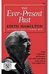 The Ever-Present Past: 425 Paperback