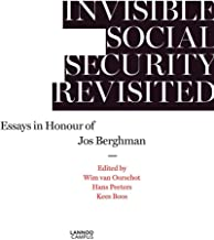 Invisible Social Security Revisited: Essays in Honour of Jod Berghman