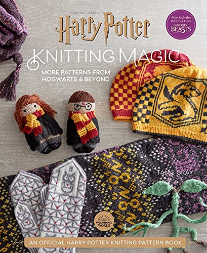 Harry Potter: Knitting Magic: More Patterns From Hogwarts and Beyond: An Official Harry Potter Knitting Book (Harry Potter Craft Books, Knitting Books)