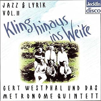 Jazz und Lyrik - Kling hinaus ins Weite