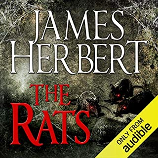 The Rats     The Rats Series, Book 1              By:                                                                                                                                 James Herbert                               Narrated by:                                                                                                                                 David Rintoul                      Length: 6 hrs and 14 mins     395 ratings     Overall 4.4