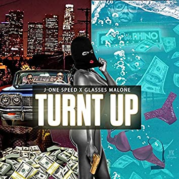 Turnt Up (feat. Glasses Malone)