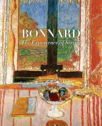 Compare Textbook Prices for Bonnard: The Experience of Seeing  ISBN 9780847871797 by Schwabsky, Barry,Whitfield, Sarah,Acquavella Galleries