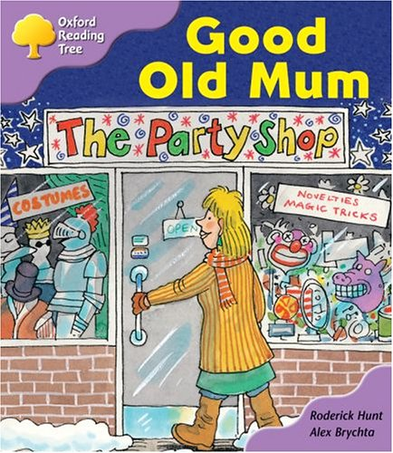 Oxford Reading Tree: Stage 1+: Patterned Stories: Good Old Mumの詳細を見る