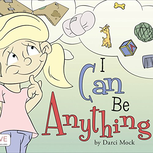 I Can Be Anything audiobook cover art