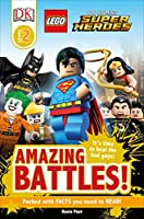 DK Readers L2: LEGO® DC Comics Super Heroes: Amazing Battles!: It's Time to Beat the Bad Guys! (DK Readers Level 2)