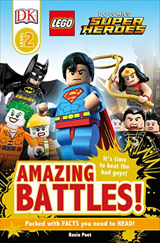 DK Readers L2: Lego(r) DC Comics Super Heroes: Amazing Battles!: It's Time to Beat the Bad Guys! (Lego Dc Comics Super Heroes: Dk Readers)