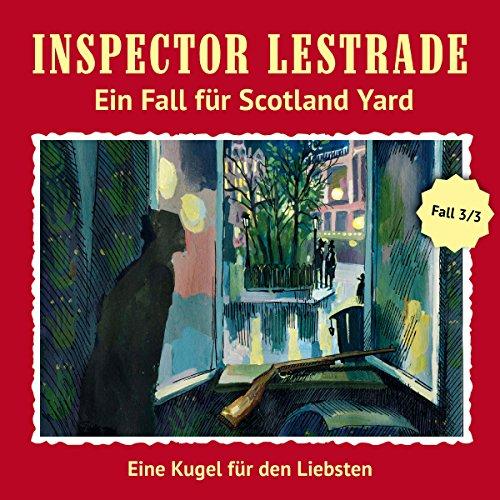 Eine Kugel für den Liebsten (Inspector Lestrade: Ein Fall für Scotland Yard 3) Titelbild