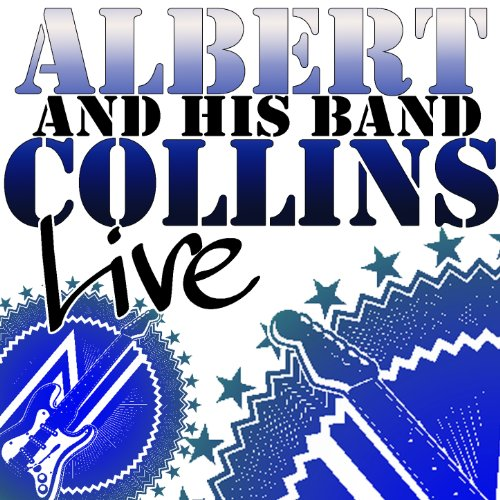 Albert Collins and His Band Live