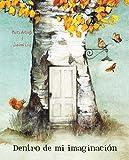 Dentro de mi imaginación (Inside My Imagination) (Spanish Edition)