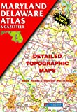 Maryland Delaware Atlas & Gazetteer (Delorme Atlas & Gazetteer)