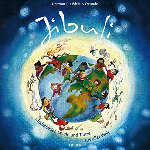 Jibuli (Kinderlieder, Spiele und Tänze aus aller Welt)