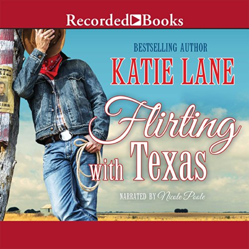 Flirting with Texas audiobook cover art